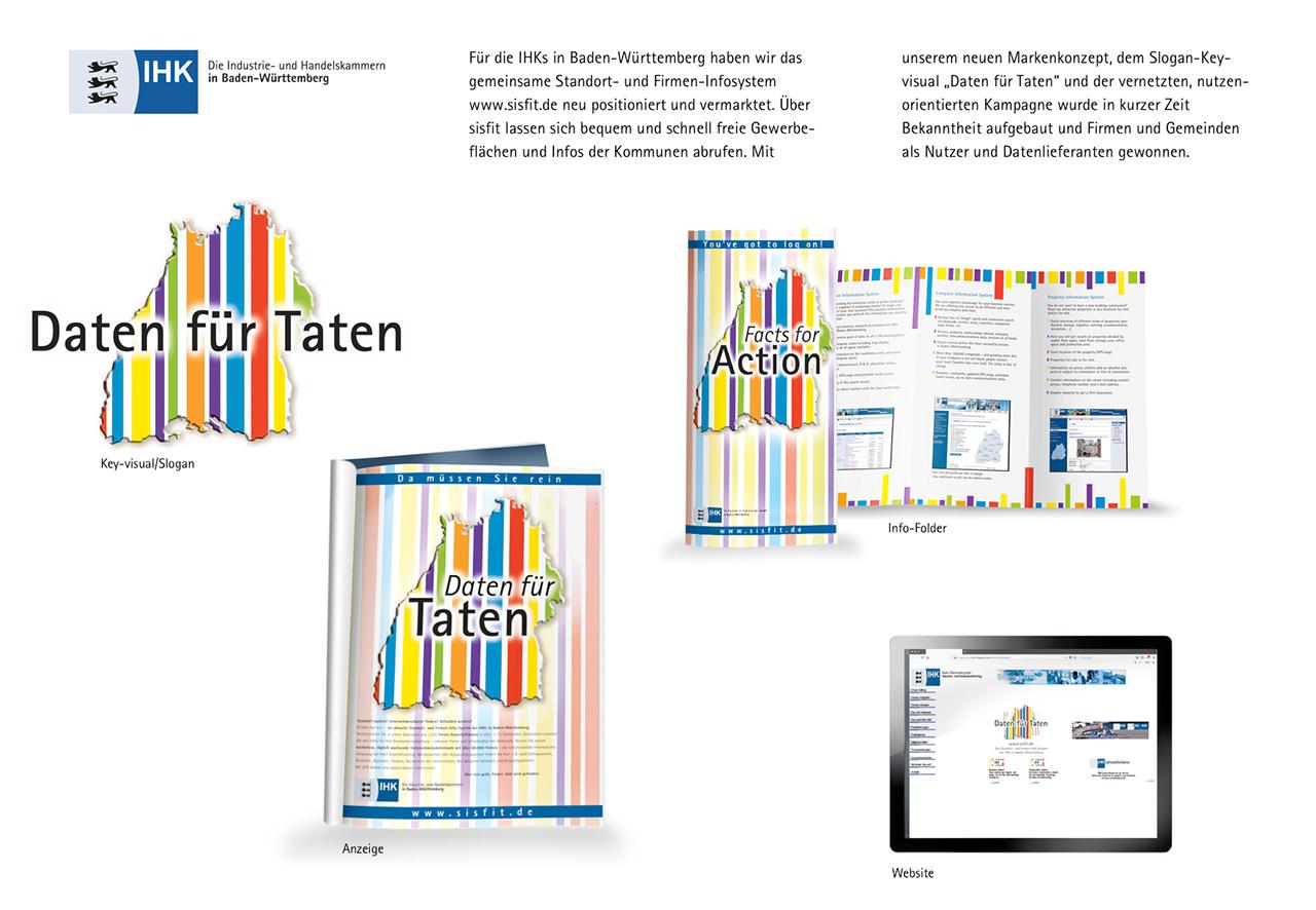 Für die IHK Baden-Württemberg haben wir ein Standort- und Firmen-Infosystem positioniert und vermarketet.